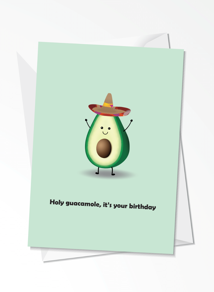 Holy guacamole, it\'s your birthday - Fødselsdagskort
