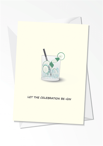 Let the celebration be-gin - Fødselsdagskort